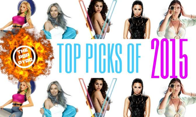 The Pop Pyro's Top Picks of 2015: ANNOUNCEMENT
