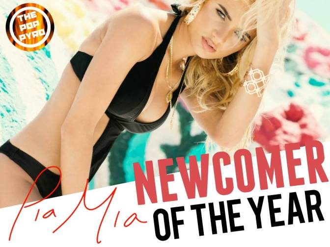 Newcomer of the Year: Pia Mia