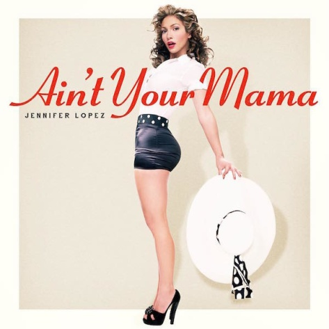 jlo-aint-your-mama-cover-thatgrapejuice-600x600